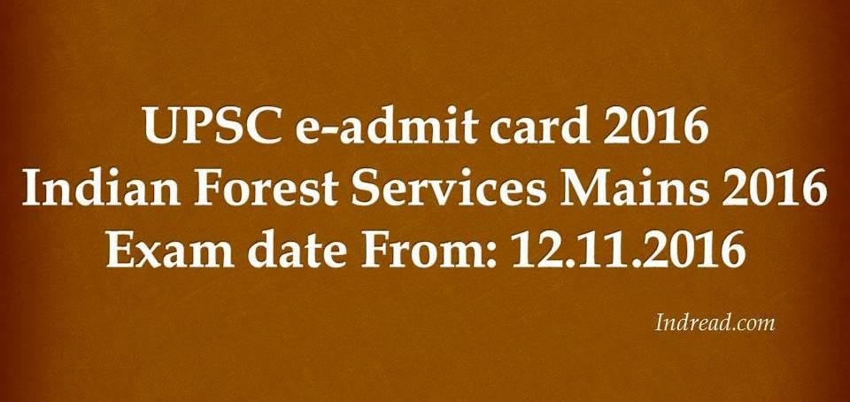 UPSc IFS Mains e-admit card 2016