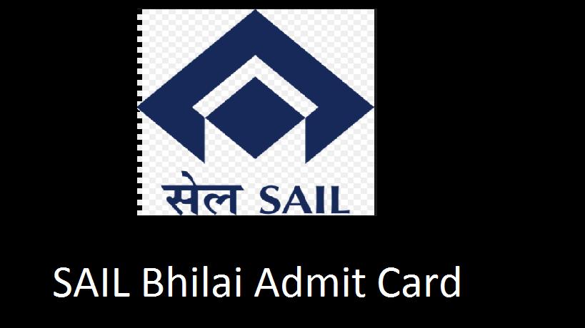 SAIL Bhilai OCT admit card 2017